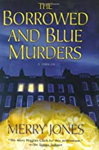 The Borrowed and Blue Murders: A Thriller…