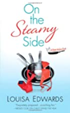 On the Steamy Side (Recipe for Love) by…