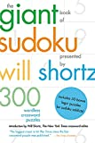 Shortz, Will: The Giant Book of Sudoku Presented by Will Shortz: 300 Wordless Crossword Puzzles