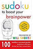 Shortz, Will: Sudoku to Boost Your Brainpower Presented by Will Shortz: 100 Wordless Crossword Puzzles
