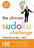 Shortz, Will: The Ultimate Sudoku Challenge Presented by Will Shortz: 100 Wordless Crossword Puzzles
