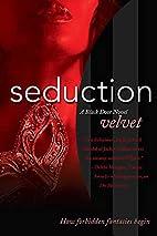 Seduction: A Black Door Novel by Velvet