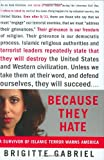 Gabriel, Brigitte: Because They Hate: A Survivor of Islamic Terror Warns America