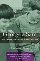 George & Sam: Two Boys, One Family, and…