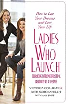 Ladies Who Launch: Embracing…