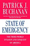 Buchanan, Patrick J.: State of Emergency: The Third World Invasion and Conquest of America