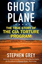 Ghost Plane: The True Story of the CIA…