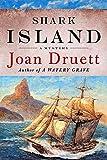 Druett, Joan: Shark Island