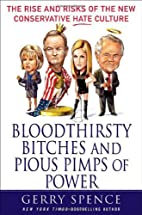 Bloodthirsty Bitches and Pious Pimps of…
