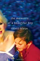 The Memoirs of a Beautiful Boy by Robert…