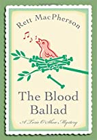 The Blood Ballad by Rett MacPherson
