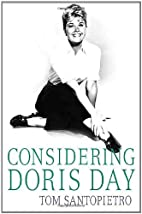 Considering Doris Day by Tom Santopietro