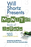 Shortz, Will: Will Shortz Presents The Monster Book of Sudoku: 300 Wordless Crossword Puzzles