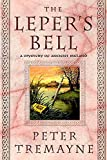 Tremayne, Peter: The Leper's Bell