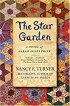 The Star Garden: A Novel of Sarah Agnes…