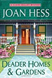 Hess, Joan: Deader Homes and Gardens: A Claire Malloy Mystery (Claire Malloy Mysteries)