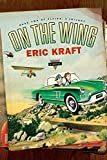 Kraft, Eric: On the Wing