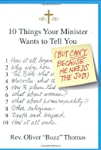 10 Things Your Minister Wants to Tell You:…