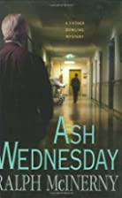 Ash Wednesday (Father Dowling Mysteries) by…