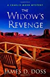 Doss, James D.: The Widow's Revenge (Charlie Moon Mysteries)