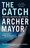 Mayor, Archer: The Catch (A Joe Gunther Mystery)