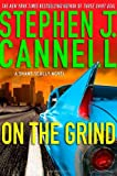 Cannell, Stephen J.: On the Grind (Shane Scully Novels)