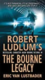 Lustbader, Eric Van: The Bourne Legacy