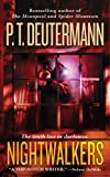 Deutermann, P. T.: Nightwalkers