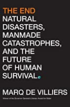 The End: Natural Disasters, Manmade…