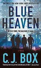 Blue Heaven: A Novel by C.J. Box