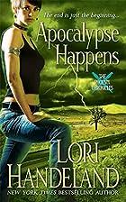 Apocalypse Happens by Lori Handeland