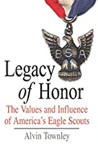 Legacy of Honor: The Values and Influence of…