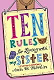 Martin, Ann M.: Ten Rules for Living with My Sister