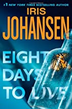 Eight Days to Live: An Eve Duncan Forensics…