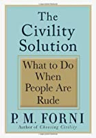 The Civility Solution: What to Do When…