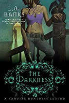 The Darkness by L. A. Banks