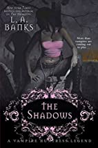The Shadows by L. A. Banks