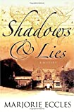 Eccles, Marjorie: Shadows & Lies