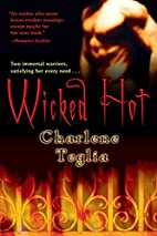 Wicked Hot by Charlene Teglia