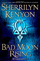 Bad Moon Rising: A Dark-Hunter Novel…