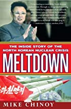Meltdown: The Inside Story of the North…