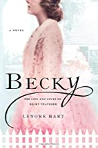 Becky: The Life and Loves of Becky Thatcher…