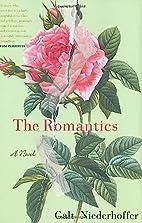 The Romantics by Galt Niederhoffer