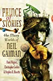 Golden, Christopher: Prince of Stories: The Many Worlds of Neil Gaiman