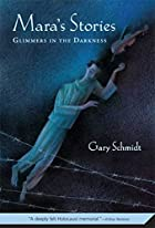 Mara's Stories: Glimmers in the Darkness by…