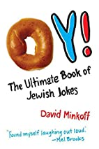 Oy!: The Ultimate Book of Jewish Jokes by…