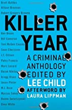 Killer Year: Stories to Die For...From the…