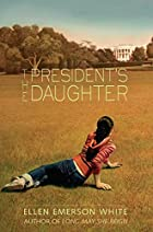 The President's Daughter by Ellen…