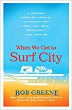 When We Get to Surf City: A Journey Through…