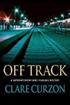 Off Track: A Superintendent Mike Yeadings…